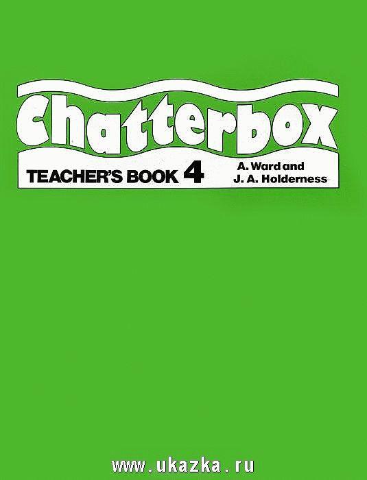Chatterbox 4 Teacher's Book