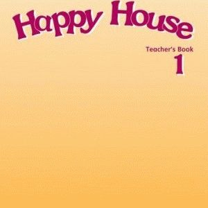 Happy House 1 Teacher's Book