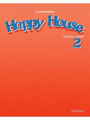 Happy House 2 Teacher's Book