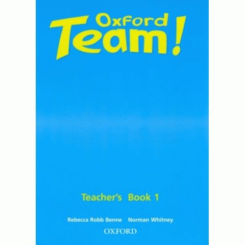 Oxford Team 1 Teacher's Book
