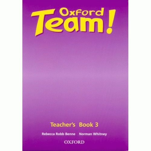 Oxford Team 3 Teacher's Book