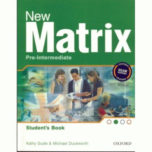 Matrix New Pre-intermediate Student's Book