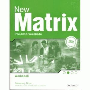 Matrix New Pre-intermediate Workbook
