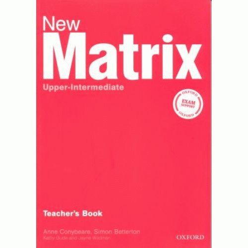 Matrix New Upper-intermed Teacher's Book