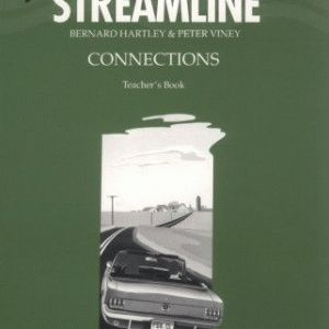 New American Streamline Connections Teacher's Book