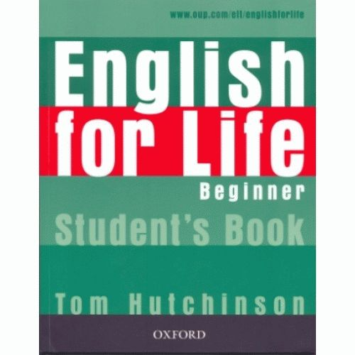 ENGLISH FOR LIFE Beginners Student's Book with MultiROM Pack