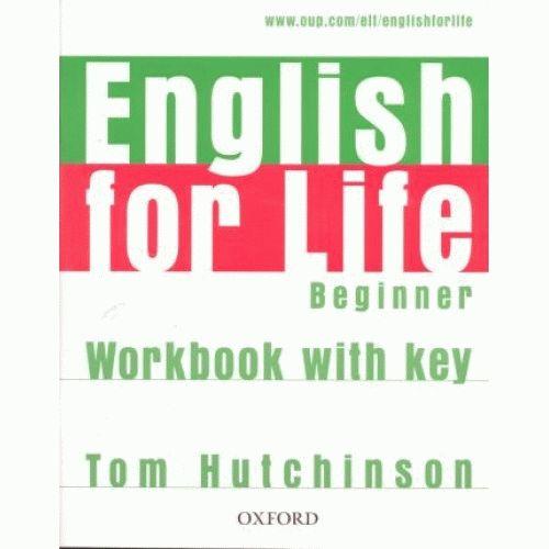 ENGLISH FOR LIFE Beginners Workbook
