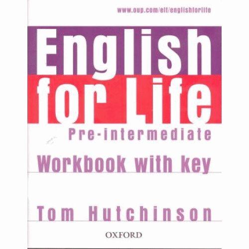 ENGLISH FOR LIFE Pre-intermediate Workbook