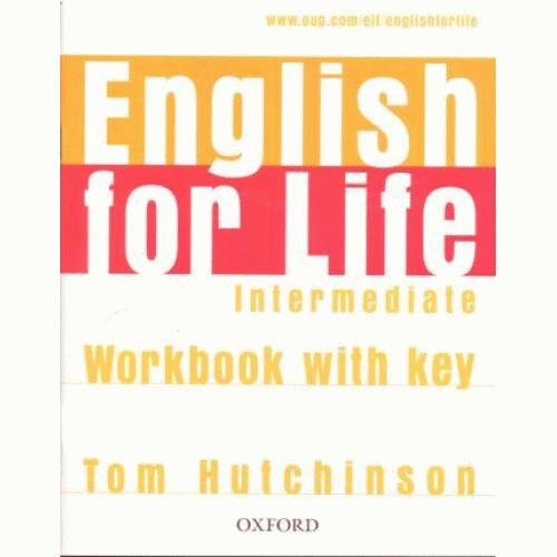 ENGLISH FOR LIFE Intermediate Workbook