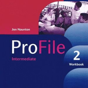 ProFile 2 Workbook