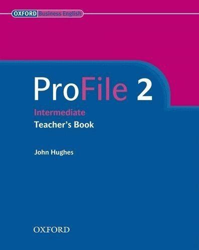 ProFile 2 Teacher's Book