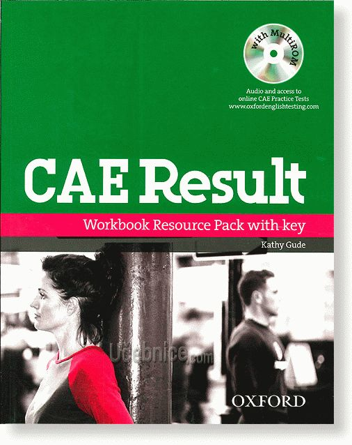 CAE Result. Workbook Resource Pack with Key