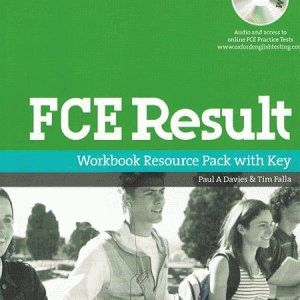 FCE Result. Workbook Resource Pack with Key