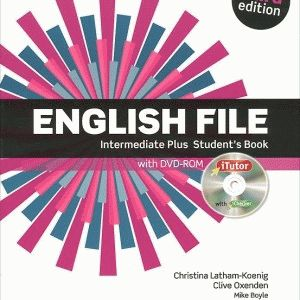 English File Intermediate Plus 3rd Ed Student's Book