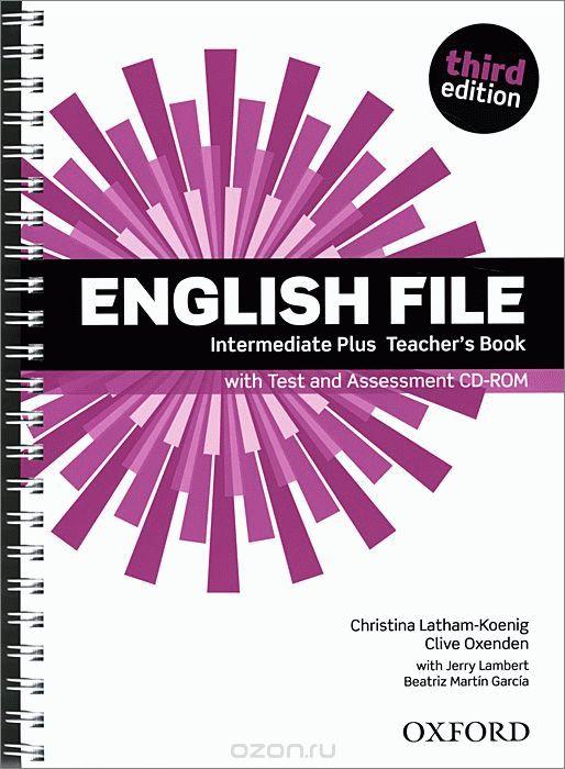 English File Intermediate Plus 3rd Ed Teacher's Book