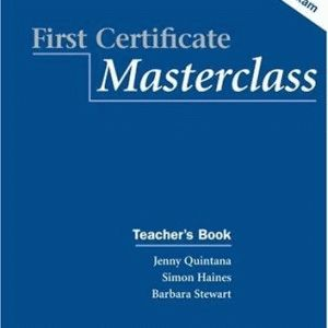 First Certificate Masterclass. Teacher's Pack