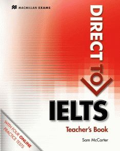 Direct to IELTS Teacher's Book + Webcode Pack