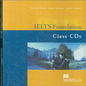 IELTS Foundation (Band 4-5.5) Class Audio CDs