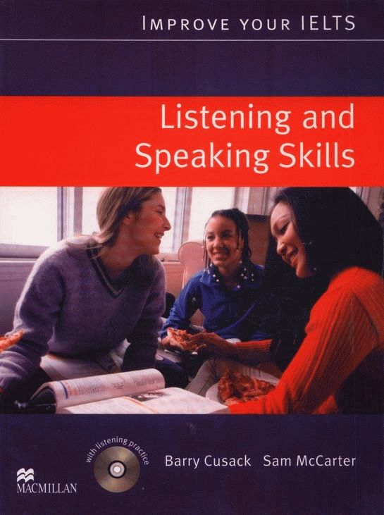 Improve Your IELTS Skills - Listening and Speaking