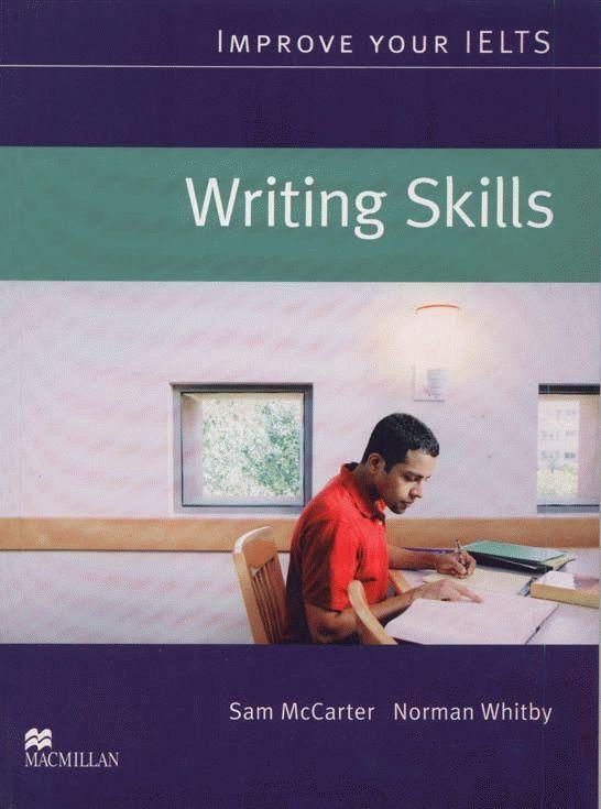 Improve Your IELTS Skills - Writing