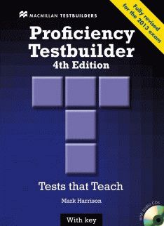 Proficiency Testbuilder 4th edition with Key +Audio CD Pack