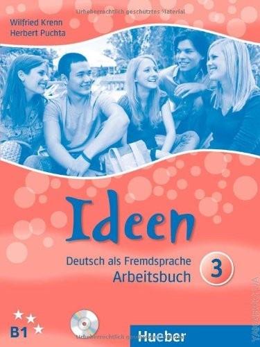 Ideen 3. Arbeitsbuch mit 2 Audio-CDs zum Arbeitsbuch
