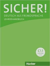 Sicher! C1/1 Lehrerhandbuch