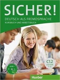 Sicher! C1/2 Kurs- und Arbeitsbuch mit CD-ROM zum Arbeitsbuch
