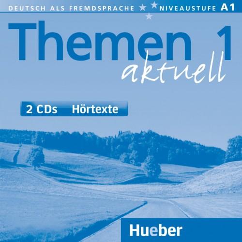 Themen aktuell 1. Audio-CDs, Hörtexte