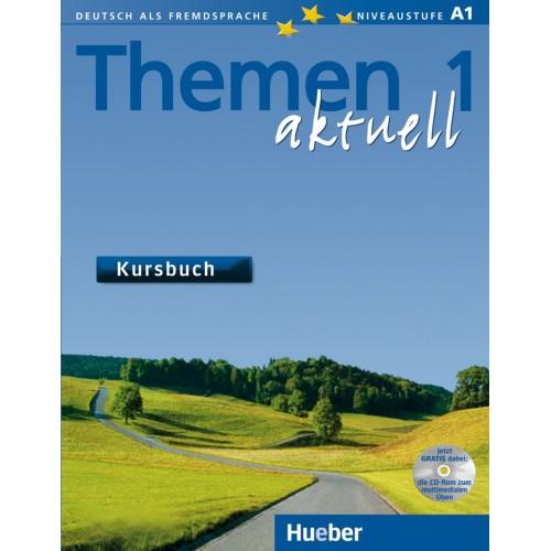Themen aktuell 1. Kursbuch mit CD-ROM