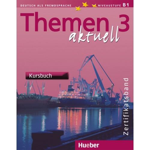 Themen aktuell 3. Kursbuch, Zertifikatsband