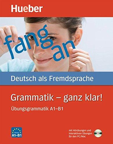 Grammatik ganz klar! Übungsgrammatik + CD.A1-B1