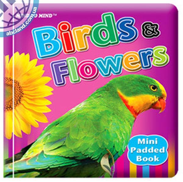 Підручник Mini Padded Books Birds & Flowers