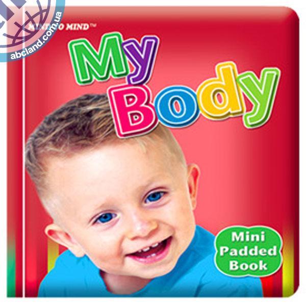 Підручник Mini Padded Books My Body