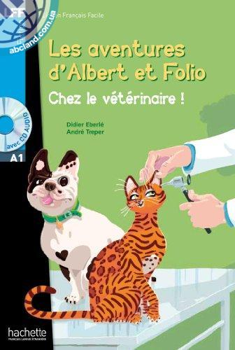 A1 Albert et Folio : Chez le veterinaire + CD audio MP3