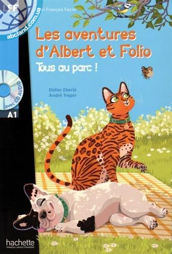 A1 Albert et Folio : Tous au parc + CD audio MP3 (Eberle