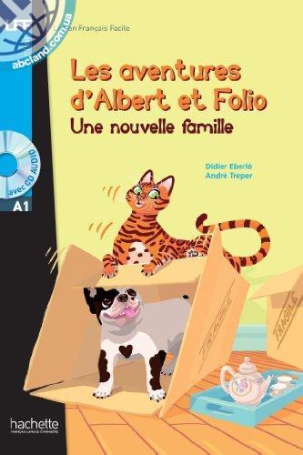 A1 Albert et Folio : Une nouvelle famille + CD audio MP3