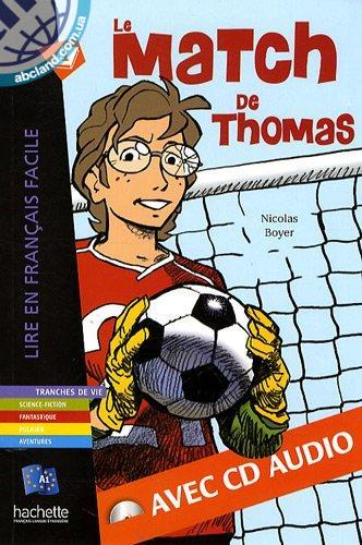 A1 *Le Match de Thomas + CD audio (Boyer)