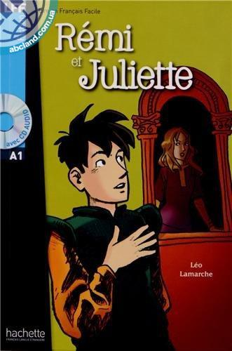 A1 *R'emi et Juliette + CD audio (Lamarche)