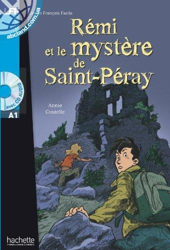 A1 *R'emi et le myste're de St-P'eray + CD audio (Coutelle)