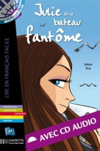 A2 *Julie et le bateau fanto'me + CD audio (Roy)