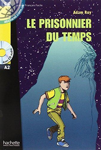 A2 Le Prisonnier du temps + CD audio (Roy)