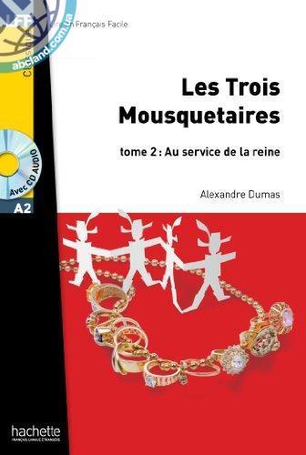 A2 Les Trois Mousquetaires+ CD audio MP3 t. 2 (Dumas)