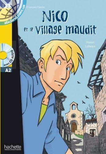 A2 *Nico et le village maudit + CD audio (Guilloux)