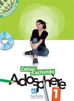 Adosphe're : Niveau 1 Cahier d'activites + CD-ROM