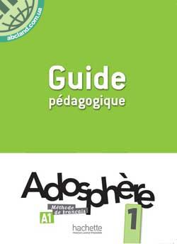 Adosphe're : Niveau 1 Guide pedagogique