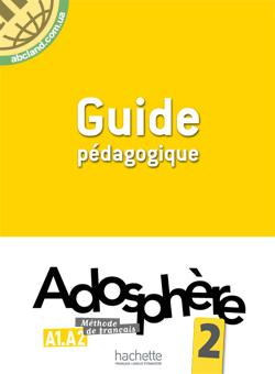 Adosphe're : Niveau 2 Guide pedagogique