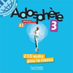 Adosphe're : Niveau 3 CD audio classe (x2)