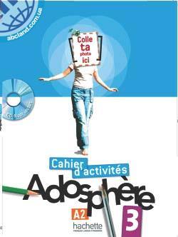 Adosphe're : Niveau 3 Cahier d'activites + CD-ROM