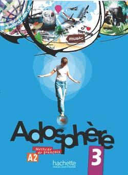 Adosphe're : Niveau 3 Livre de l'eleve + CD